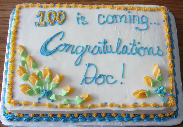 100 is coming, almost-birthday cake
